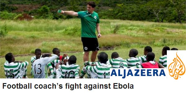 Football coach's fight against Ebola