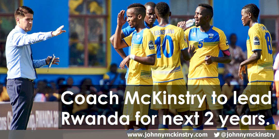 Coach McKinstry to lead Rwanda Amavubi for next 2 years.