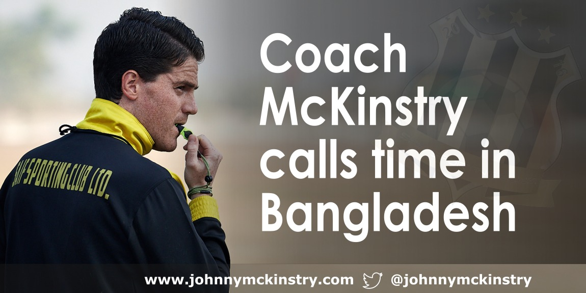Coach McKinstry calls time in Bangladesh